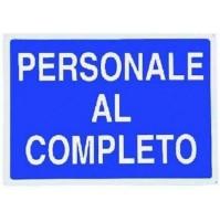 CARTELLO 'PERSONALE AL COMPLETO'