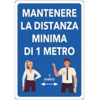 CARTELLO 'MANTENERE DISTANZA MINIMA 1 METRO' cm 20 x 30 - alluminio